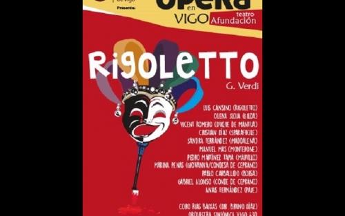 Ópera: Rigoletto. Vigo