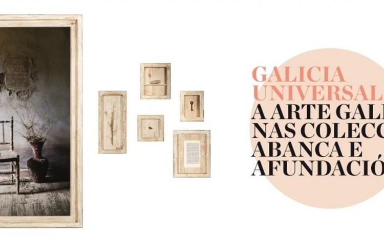 Mostra «Galicia universal. A arte galega nas coleccións ABANCA e Afundación». Santiago de Compostela