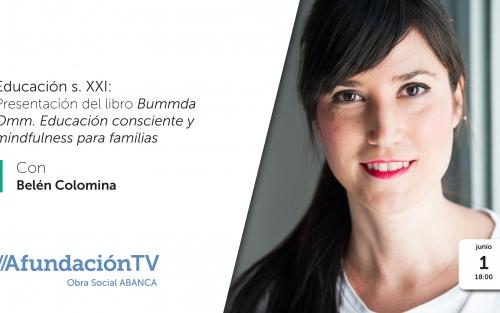 Presentación del libro BUMMDA OMM, educación consciente y mindfulness para familias, con BELÉN COLOMINA en AfundaciónTV