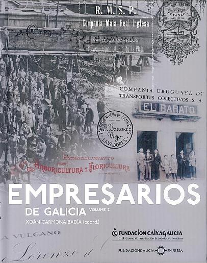 Empresarios de Galicia, vol. 2