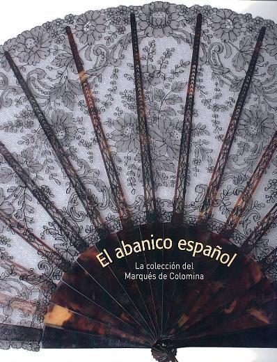 El abanico español: La colección del marqués de Colomina