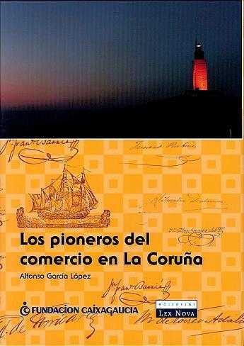 Los pioneros del comercio en La Coruña