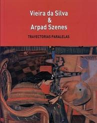 Vieira da Silva & Arpad Szenes: Trayectorias paralelas