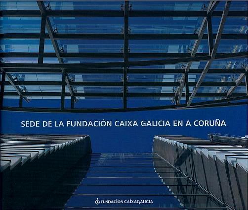 Sede de la Fundación Caixa Galicia en A Coruña