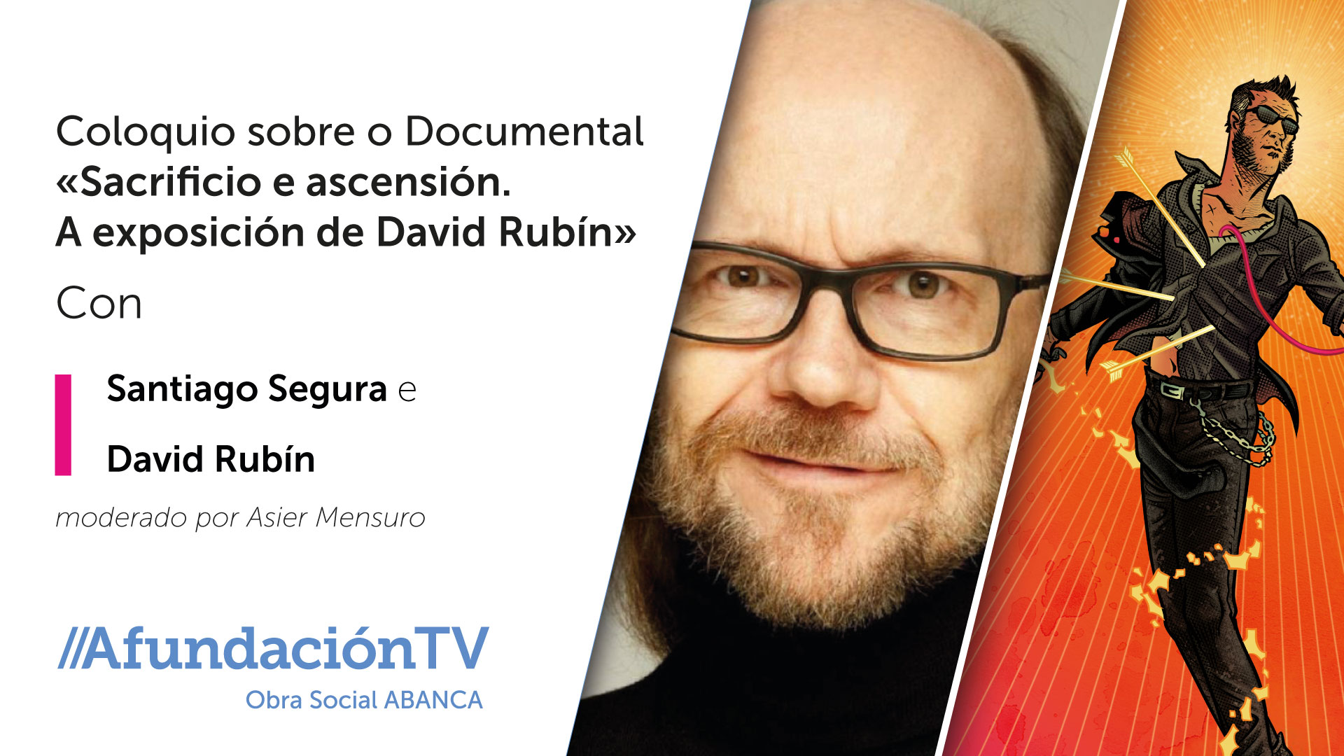 Afundación TV conta con Santiago Segura no coloquio sobre o documental en torno a David Rubín