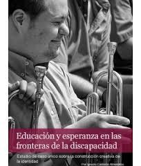 Portada publicación Educación y esperanza en las fronteras de la discapacidad